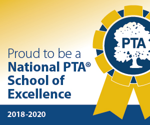 Proud to be a National PTA School of Excellence 2018-2020