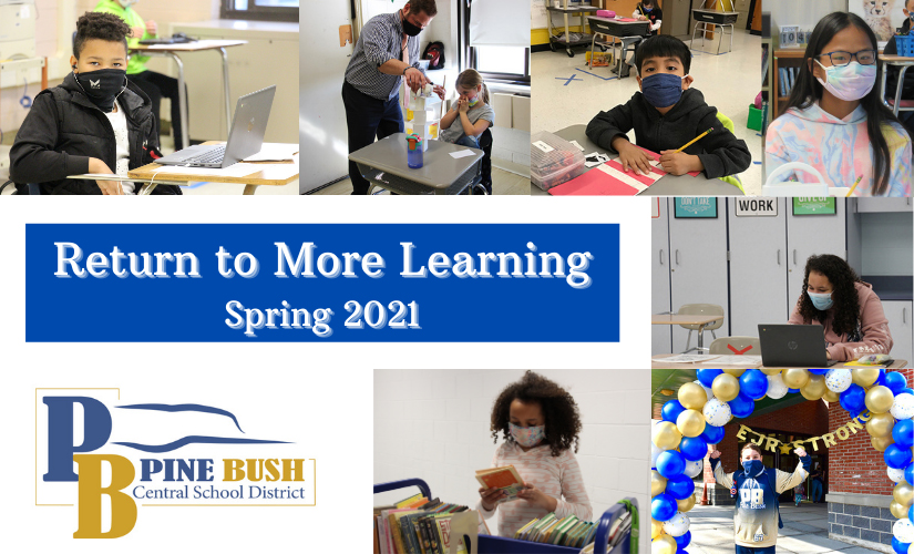 several photos of students of all ages, all wearing masks. Text says Return to More Learning Spring 2021